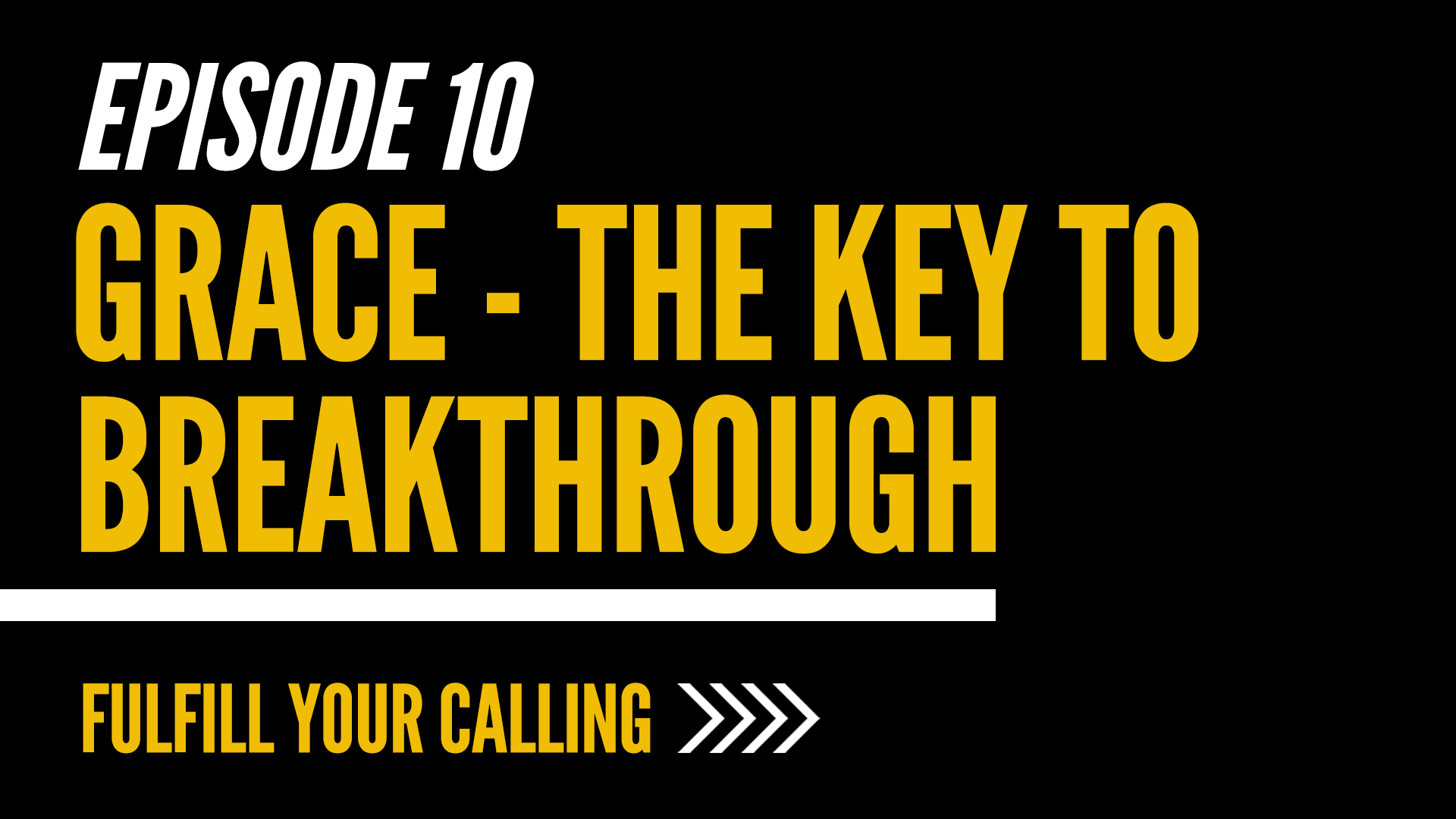 How to Fulfill Your Calling - Episode 10 with David Steele