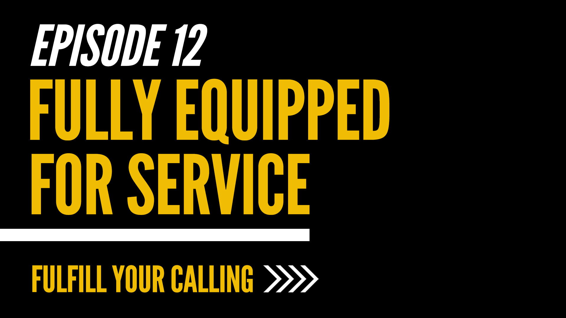 How to Fulfill Your Calling - Episode 12 with David Steele